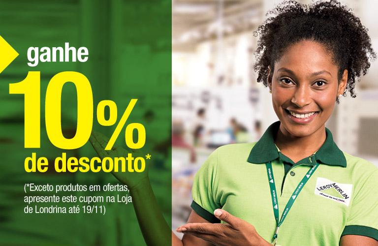 10% de desconto na Leroy Merlin Londrina