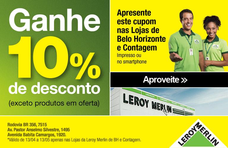 10% de desconto Leroy Merlin Belo Horizonte e Contagem