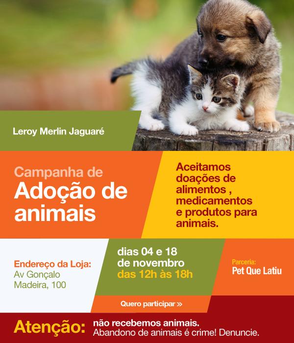 8b12cb177d78a Adoção de animais na Leroy Merlin Jaguaré   Leroy Merlin