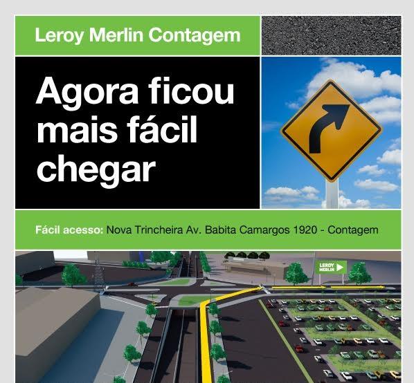 Ficou mais fácil chegar na Leroy Merlin Contagem