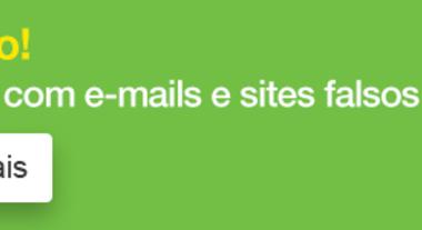 Atenção com e-mails falsos