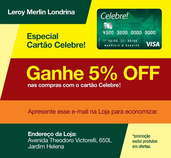 Especial Cartão Celebre! na Loja de Londrina