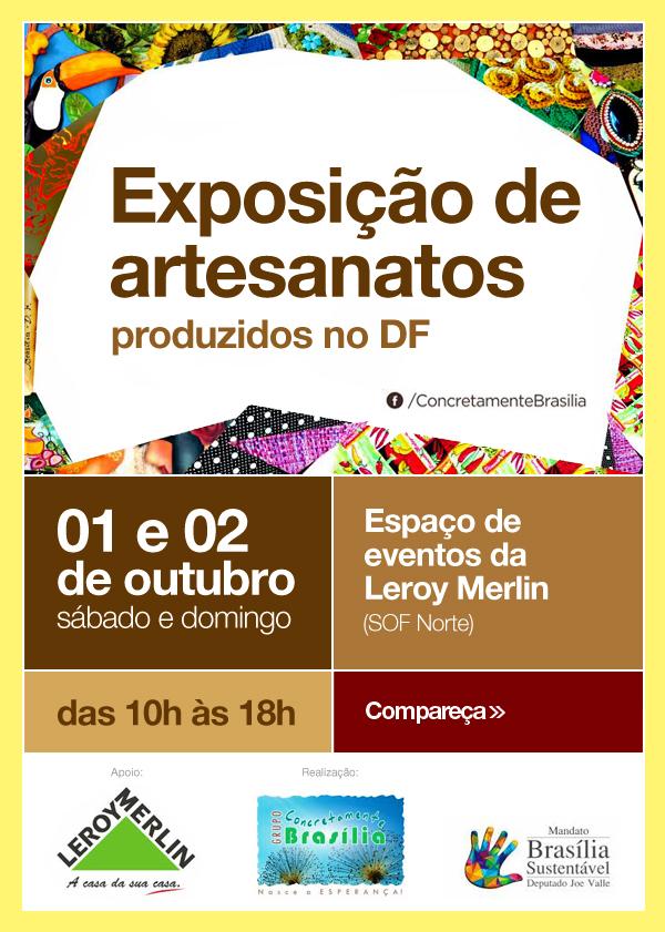 Loja De Artesanato Zona Sul ~ Exposiç u00e3o de Artesanato na Loja Brasília Norte