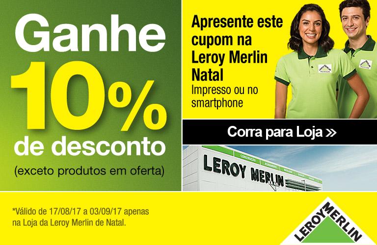 10% de desconto na Leroy Merlin Natal