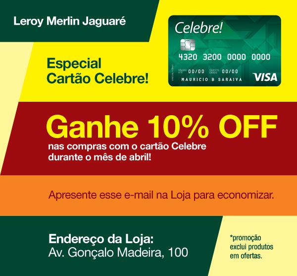 fc5121550111e Ganhe 10% OFF na Loja de Jaguaré com o cartão Celebre!