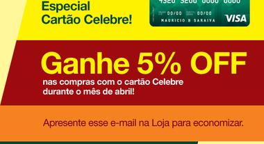 Ganhe 5% OFF na Loja do Lar Center com o cartão Celebre!
