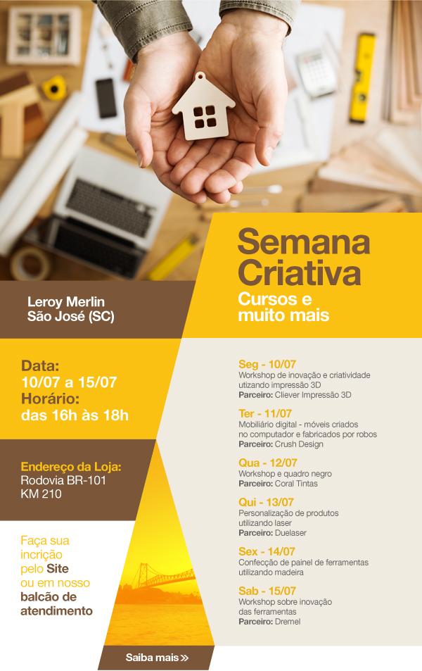 Semana Criativa na Loja de São José (SC)