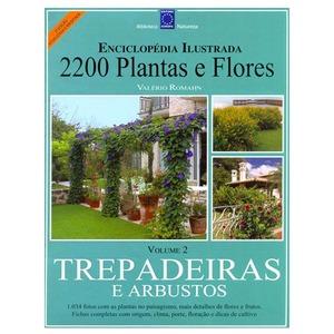 Enciclopédia 2200 Plantas e Flores Versão Ilustradada 3ª Edição