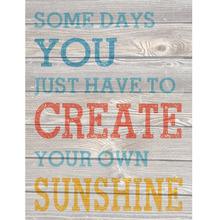 Gravura Create Your Sunshine 40x30cm