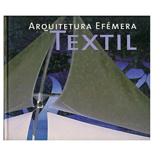 Livro Arquitetura Efémera Textil
