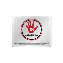 """Placa de Sinalização Alumínio """"Proibido Álcool para Menores de 18 anos SP"""" 200x250mm  Sinalize"""