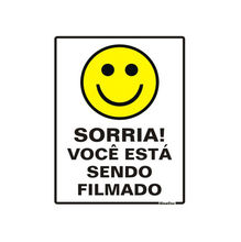 Placa de sinalização em Poliestireno Sem braille 15x20 Sorria você está sendo filmado