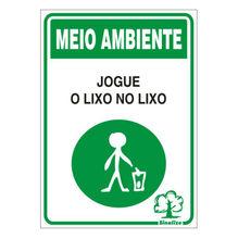 Placa de sinalização em Poliestireno Sem braille 20x30 Jogue Lixo no Lixo