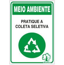 Placa de sinalização em Poliestireno Sem braille 20x30 Pratique coleta seletiva