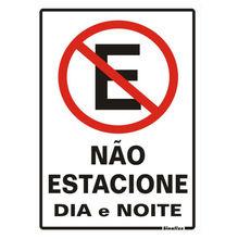 Placa de sinalização em Poliestireno Sem braille 30x20 Não estacione dia e noite
