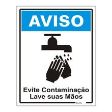 """Placa de Sinalização Plástico """"AVISO: Evite Contaminação Lave suas Mãos"""" 150x200mm Sinalize"""