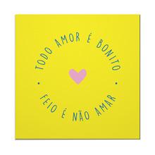 Placa Decorativa Amor Bonito 39x39