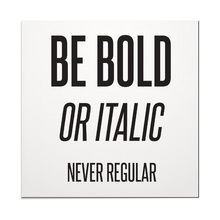 Placa Decorativa Be Bold 39x39
