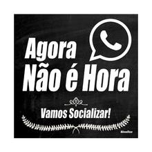 """Placa Polietileno Agora Não é Hora """"Vamos Socializar"""" 200x200mm Sinalize"""