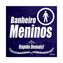 """Placa Polietileno Banheiro Meninos """"Rápido Demais!"""" 200x200mm Sinalize"""