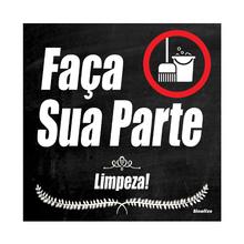 "Placa Polietileno Faça Sua Parte ""Limpeza!"" 200x200mm Sinalize"