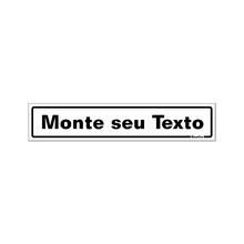 Placa de Sinalização Poliestireno Monte Seu Texto 50x250mm  Sinalize