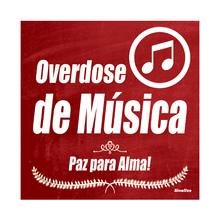 """Placa Polietileno Overdose de Música """"Paz para Alma!"""" 200x200mm Sinalize"""