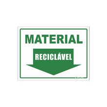 """Placa de Sinalização Vinil """"Material Reciclável"""" 150x200mm 420AR Sinalize"""