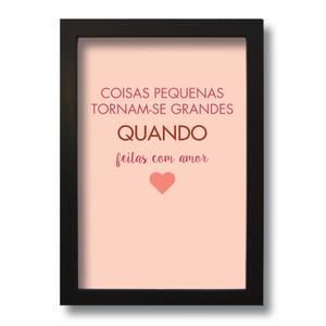 Quadro Decorativo Frase Motivacional Com Amor 33x43 Cm