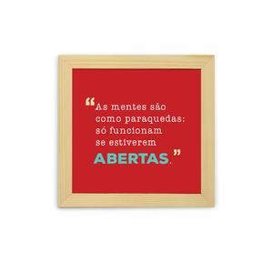 Quadro Mentes Abertas 23x23cm