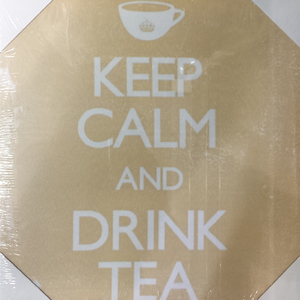 Tela Keep Calm Drink Tea 30x30cm